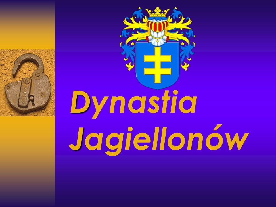 D J Dynastia Jagiellonów