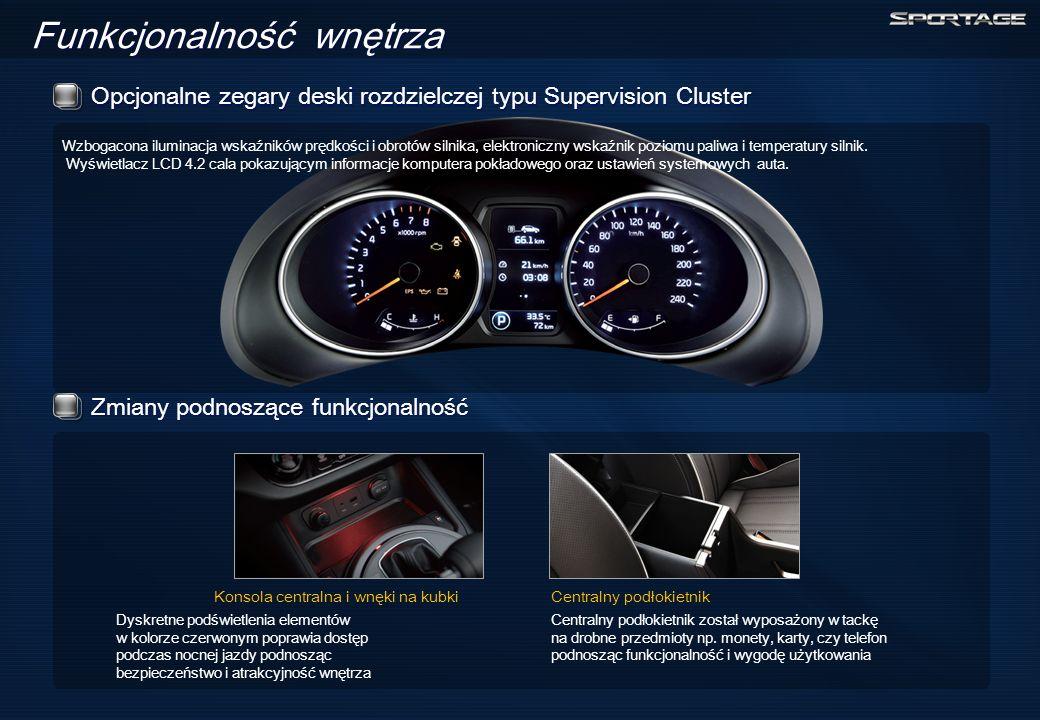 Opcjonalne zegary deski rozdzielczej typu Supervision Cluster Funkcjonalność wnętrza Wzbogacona iluminacja wskaźników prędkości i obrotów silnika, elektroniczny wskaźnik poziomu paliwa i temperatury silnik.