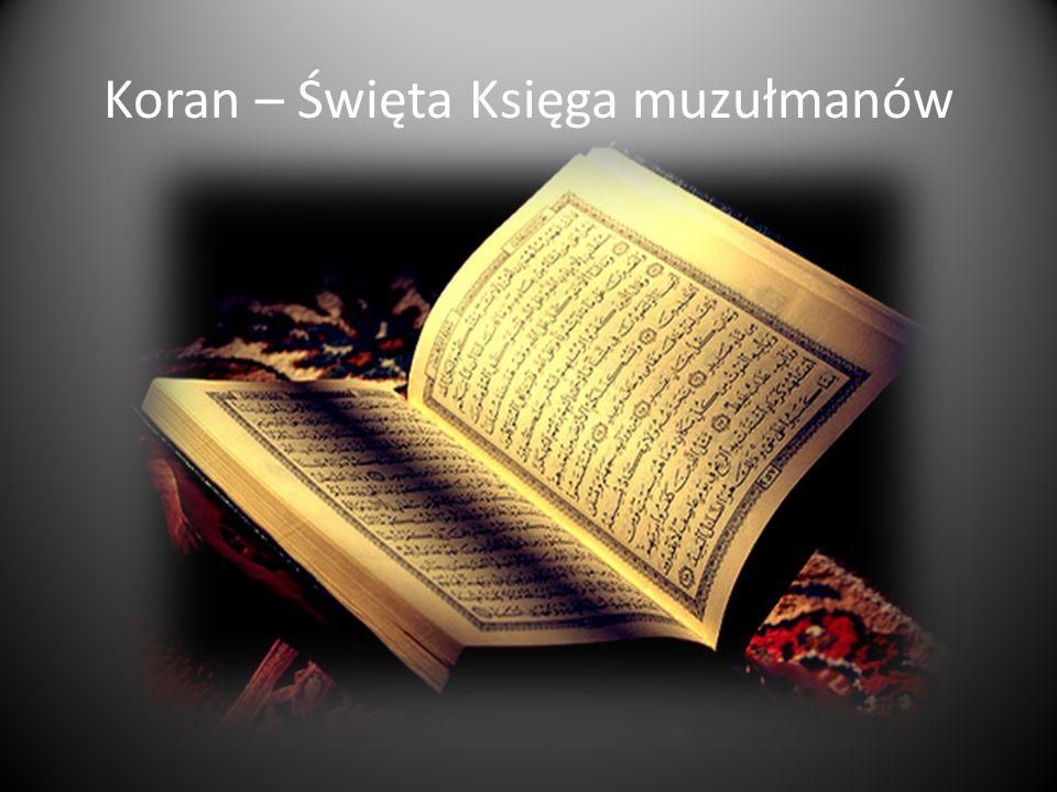 Koran – Święta Księga muzułmanów