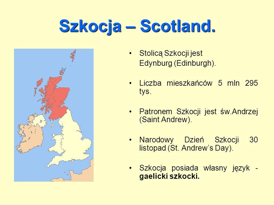Szkocja – Scotland.Stolicą Szkocji jest Edynburg (Edinburgh).