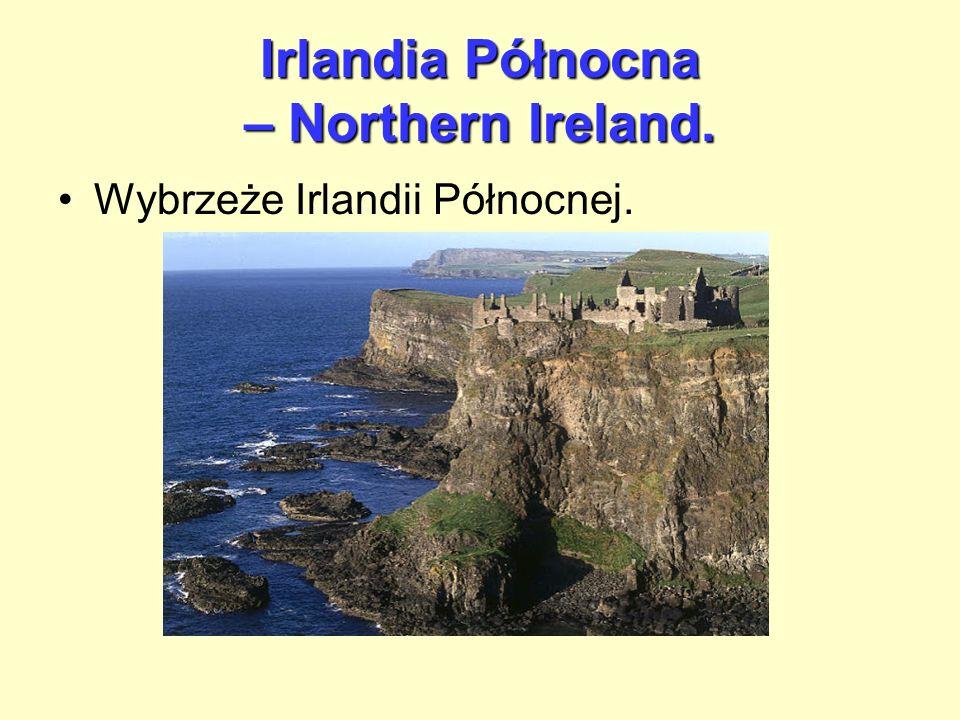Irlandia Północna – Northern Ireland. Wybrzeże Irlandii Północnej.