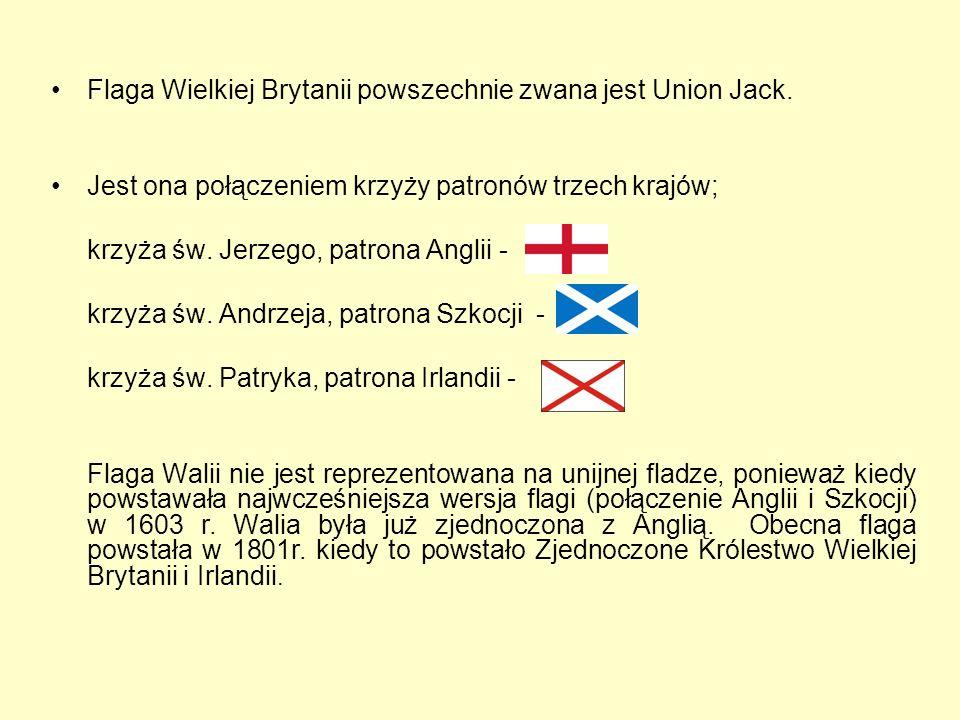 Flaga Wielkiej Brytanii powszechnie zwana jest Union Jack.