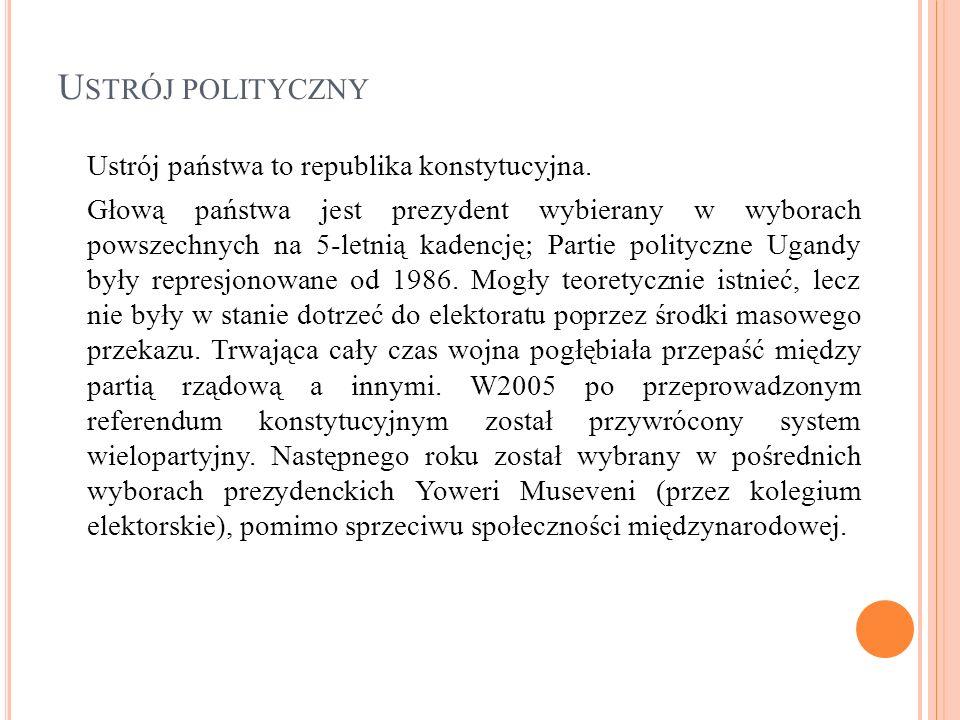 U STRÓJ POLITYCZNY Ustrój państwa to republika konstytucyjna. Głową państwa jest prezydent wybierany w wyborach powszechnych na 5-letnią kadencję ; Pa