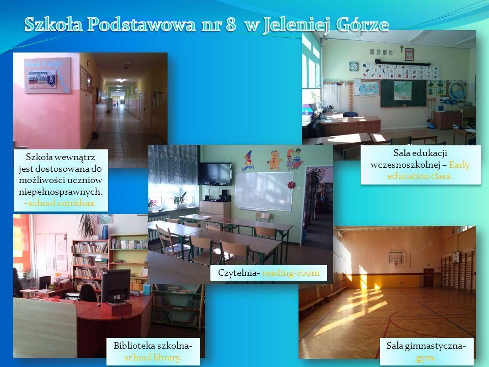 Szkoła wewnątrz jest dostosowana d0 możliwości uczniów niepełnosprawnych. –school corridors. Biblioteka szkolna- school library. Czytelnia- reading-ro
