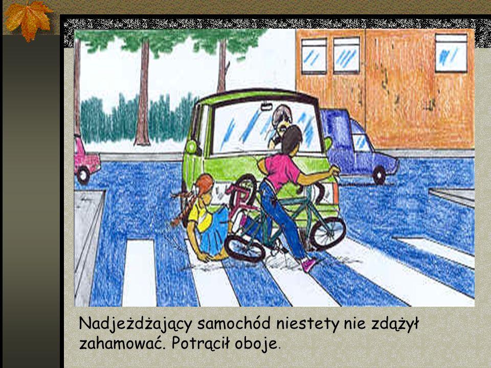 Dzieci wkroczyły na jezdnię w miejscu niedozwolonym i w dodatku bez rozglądania się.