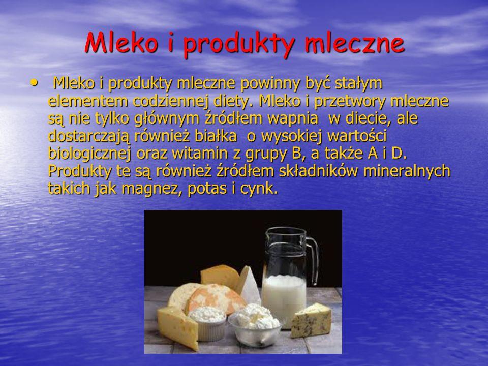Mleko i produkty mleczne Mleko i produkty mleczne powinny być stałym elementem codziennej diety. Mleko i przetwory mleczne są nie tylko głównym źródłe