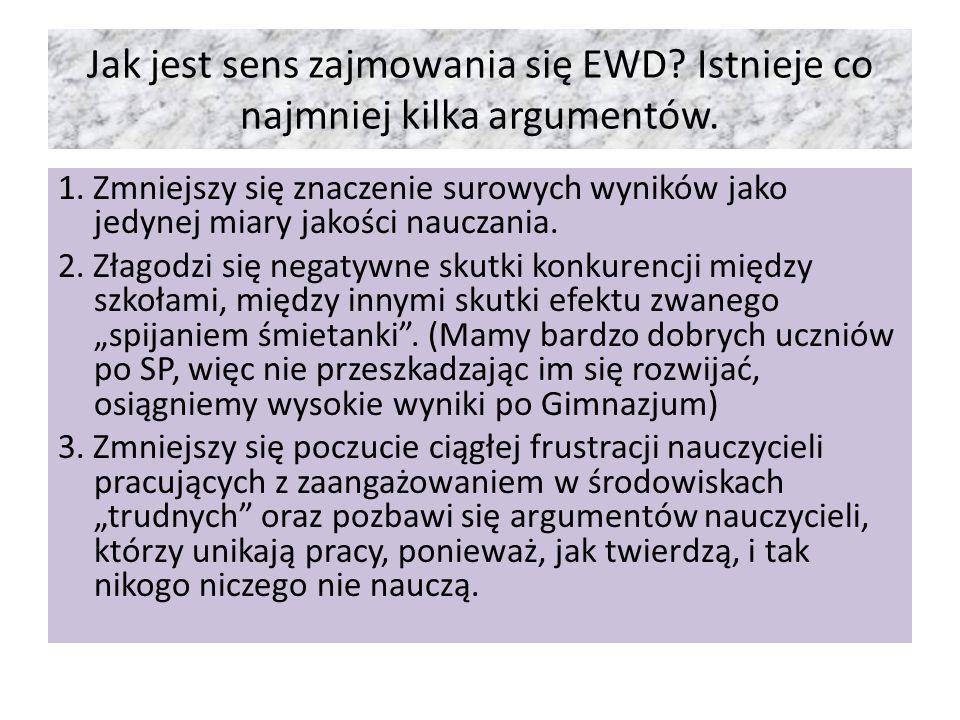 EWD w gimnazjum W 2005 roku przy CKE rozpoczęły się prace nad rozwojem metody EWD w realiach polskiego systemu oświaty.