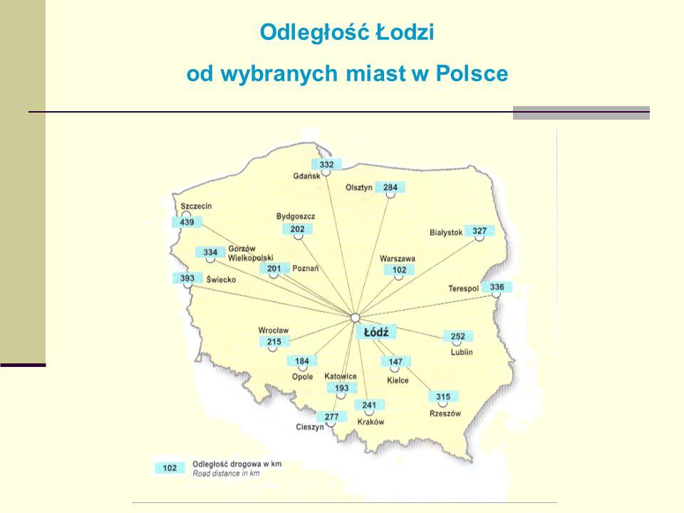 Odległość Łodzi od wybranych miast w Polsce