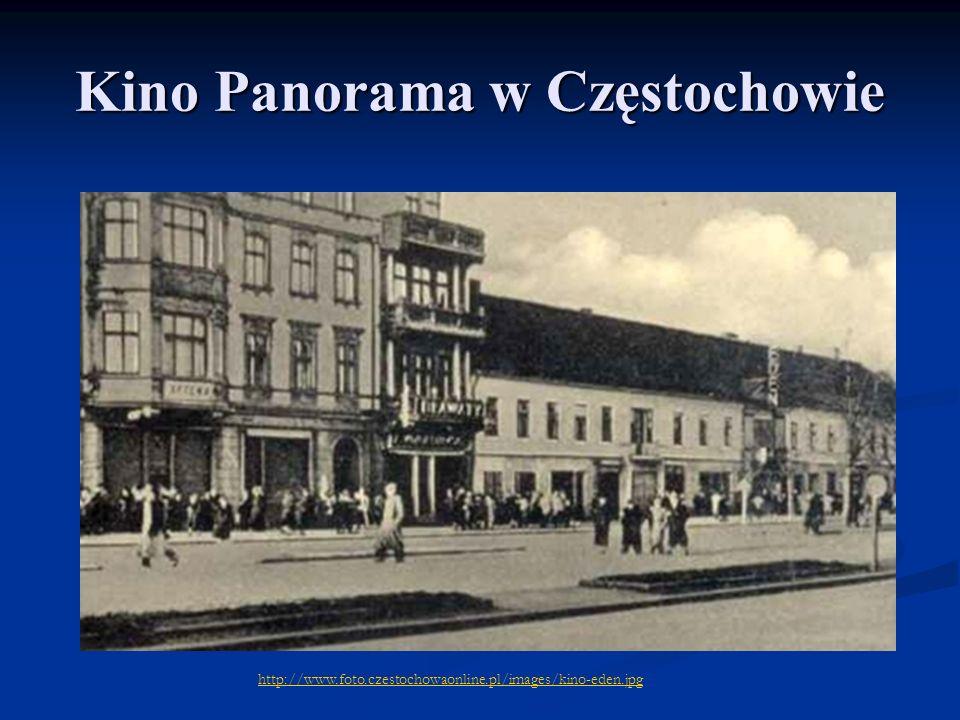 Kino Panorama w Częstochowie http://www.foto.czestochowaonline.pl/images/kino-eden.jpg
