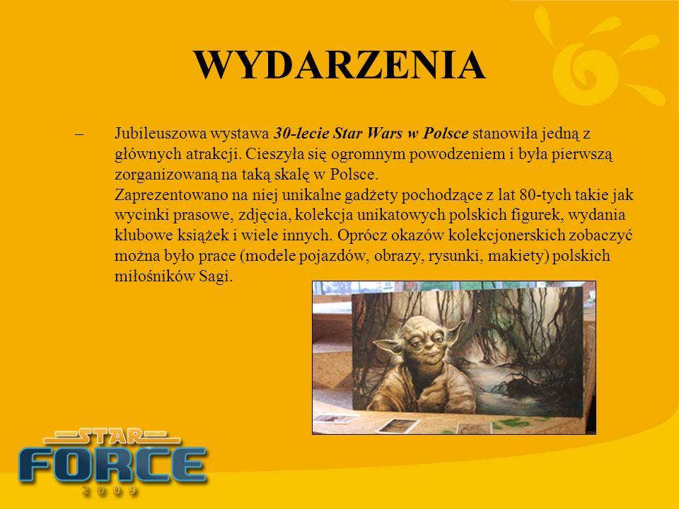 WYDARZENIA –Jubileuszowa wystawa 30-lecie Star Wars w Polsce stanowiła jedną z głównych atrakcji. Cieszyła się ogromnym powodzeniem i była pierwszą zo