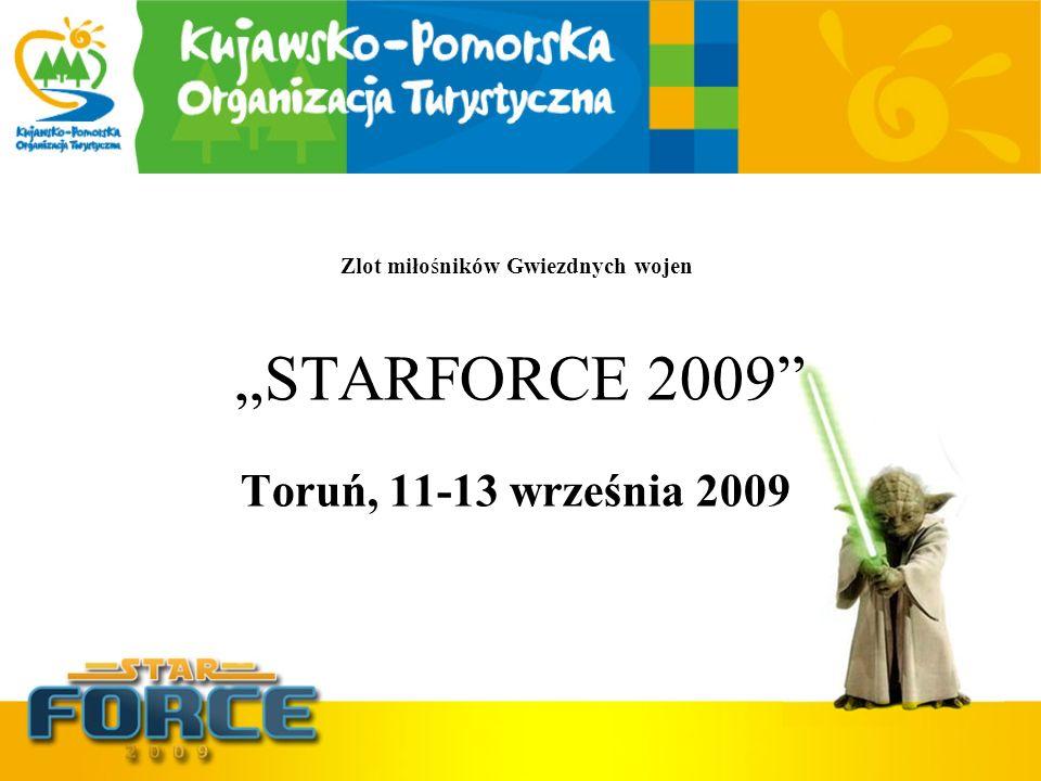 STARFORCE 2009 Toruń, 11-13 września 2009 Zlot miłośników Gwiezdnych wojen