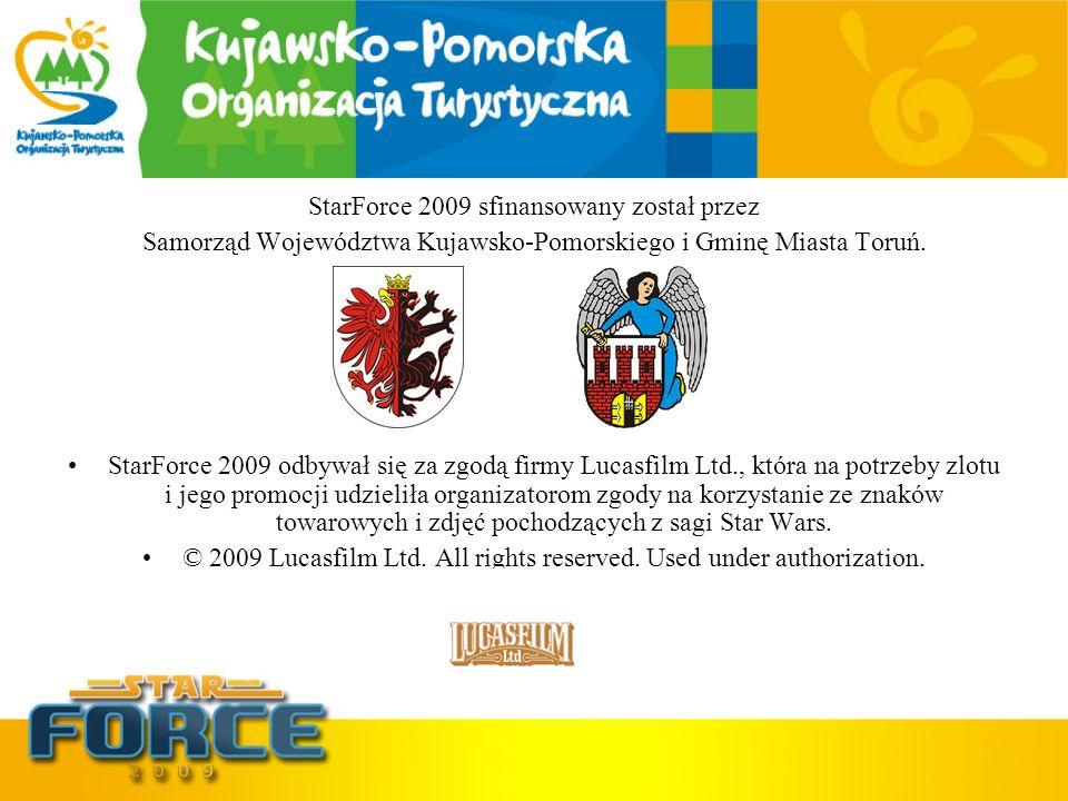 StarForce 2009 sfinansowany został przez Samorząd Województwa Kujawsko-Pomorskiego i Gminę Miasta Toruń. StarForce 2009 odbywał się za zgodą firmy Luc