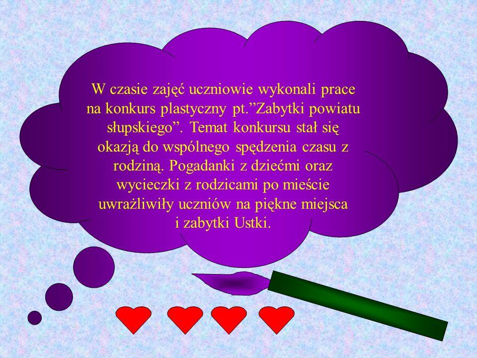 W czasie zajęć uczniowie wykonali prace na konkurs plastyczny pt.Zabytki powiatu słupskiego.