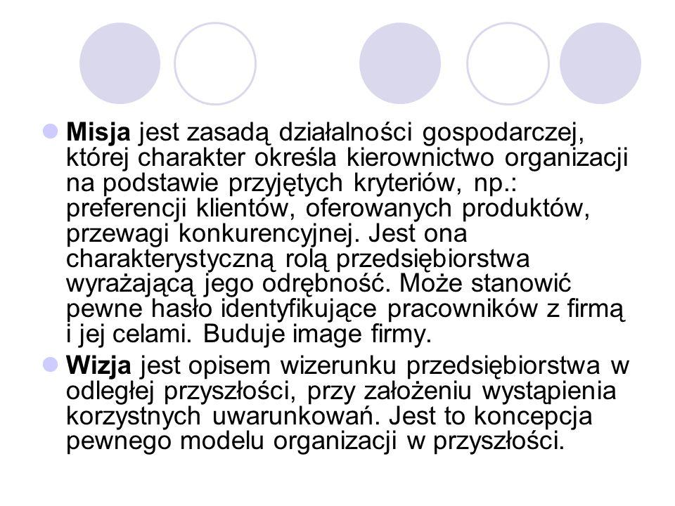 Misja jest zasadą działalności gospodarczej, której charakter określa kierownictwo organizacji na podstawie przyjętych kryteriów, np.: preferencji klientów, oferowanych produktów, przewagi konkurencyjnej.