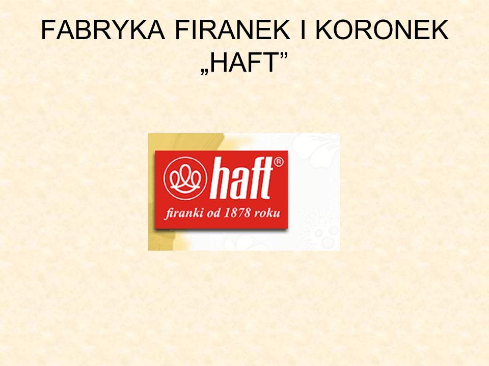FABRYKA FIRANEK I KORONEK HAFT