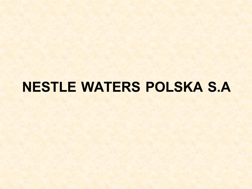 NESTLE WATERS POLSKA S.A