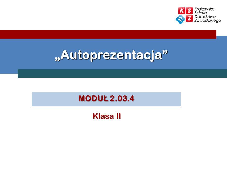 MODU Ł 2.03.4 Autoprezentacja Klasa II