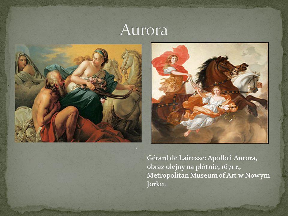 . Gérard de Lairesse: Apollo i Aurora, obraz olejny na płótnie, 1671 r., Metropolitan Museum of Art w Nowym Jorku.