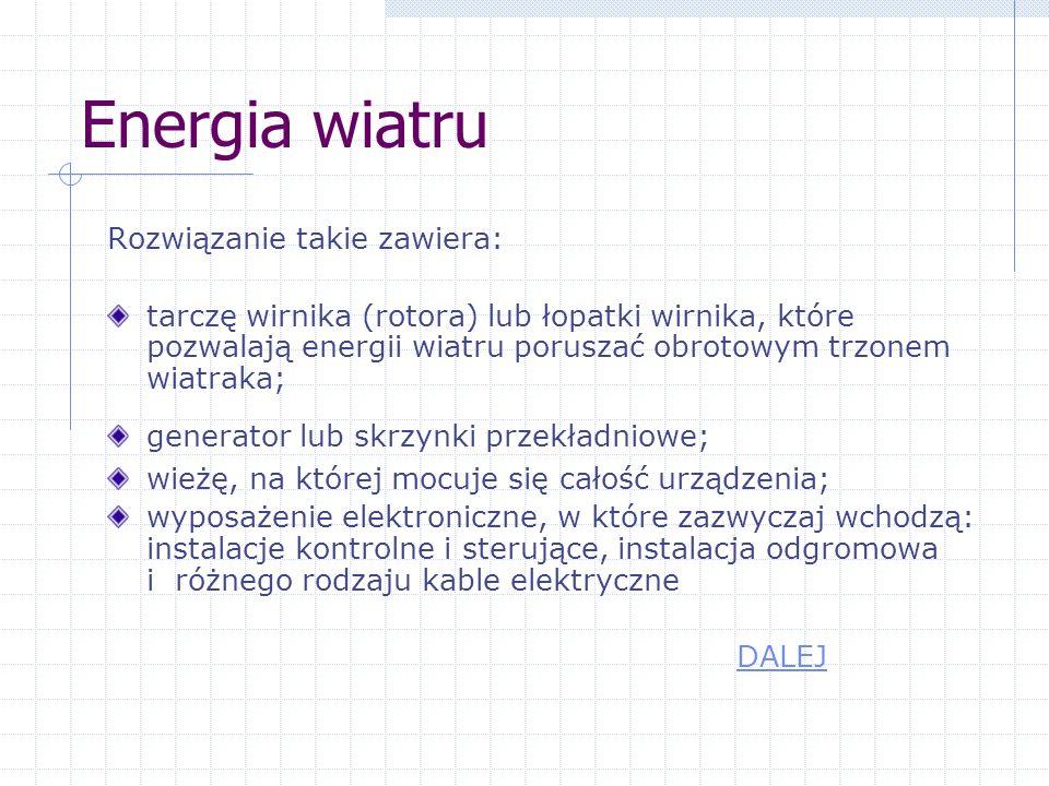 Przykłady wykorzystywania energii wiatru DALEJ