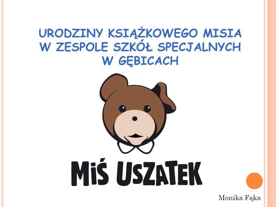 URODZINY MISIA 2 Miś Uszatek – postać z telewizyjnego serialu animowanego i książek dla dzieci.