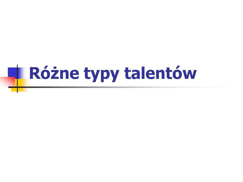 Różne typy talentów