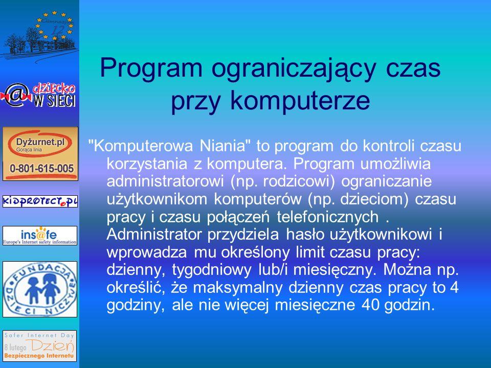 Program ograniczający czas przy komputerze Komputerowa Niania to program do kontroli czasu korzystania z komputera.