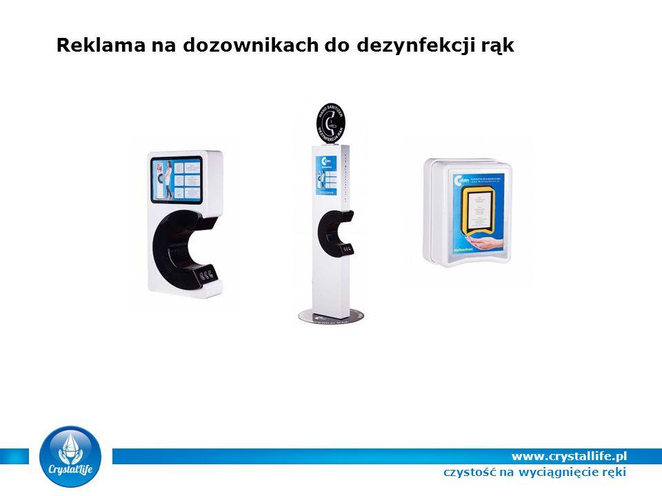 Reklama na dozownikach do dezynfekcji rąk www.crystallife.pl czystość na wyciągnięcie ręki