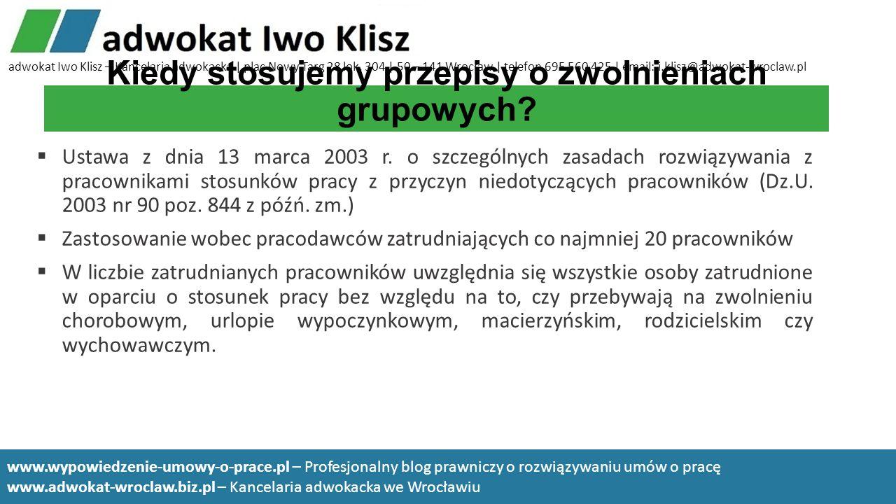 Kiedy stosujemy przepisy o zwolnieniach grupowych? Ustawa z dnia 13 marca 2003 r. o szczególnych zasadach rozwiązywania z pracownikami stosunków pracy