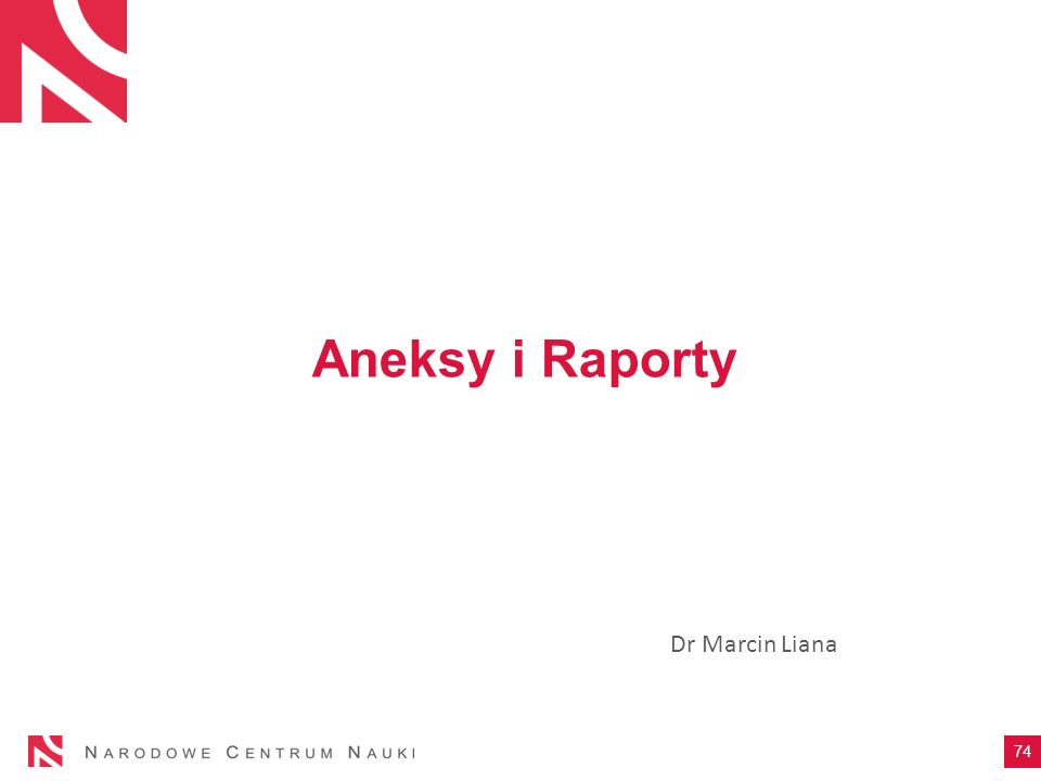Aneksy i Raporty Dr Marcin Liana 74