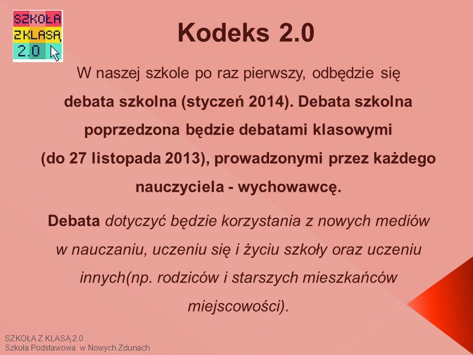 SZKOŁA Z KLASĄ 2.0 Szkoła Podstawowa w Nowych Zdunach Z każdej klasy wybierzemy trzech przedstawicieli, którzy zaprezentują swoje propozycje utworzone wspólnie z wychowawcami.