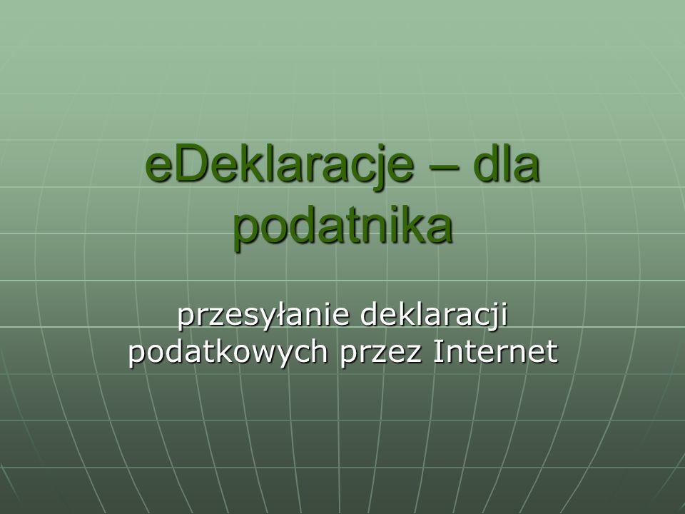 eDeklaracje – dla podatnika przesyłanie deklaracji podatkowych przez Internet
