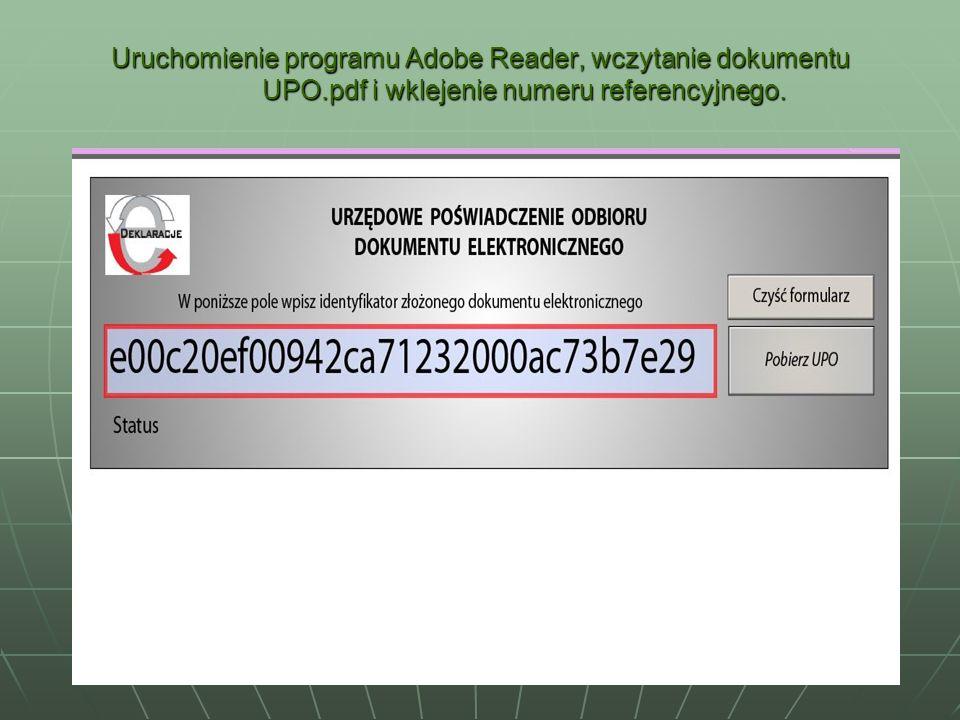Uruchomienie programu Adobe Reader, wczytanie dokumentu UPO.pdf i wklejenie numeru referencyjnego.