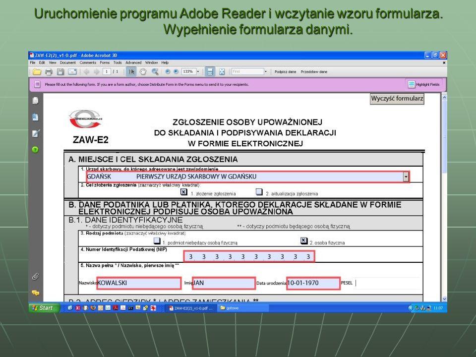 Uruchomienie programu Adobe Reader i wczytanie wzoru formularza. Wypełnienie formularza danymi.