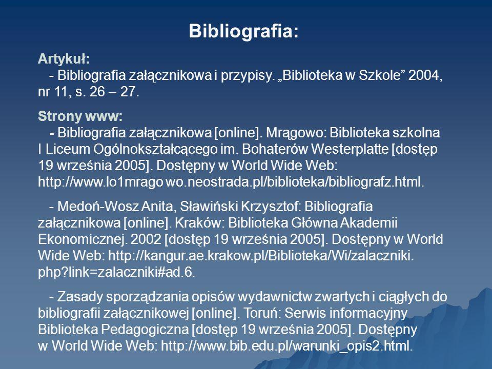 Bibliografia: Artykuł: - Bibliografia załącznikowa i przypisy.