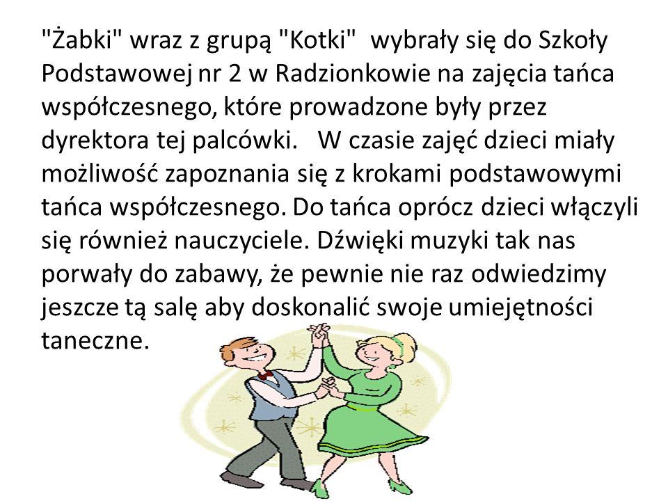Żabki wraz z grupą Kotki wybrały się do Szkoły Podstawowej nr 2 w Radzionkowie na zajęcia tańca współczesnego, które prowadzone były przez dyrektora tej palcówki.
