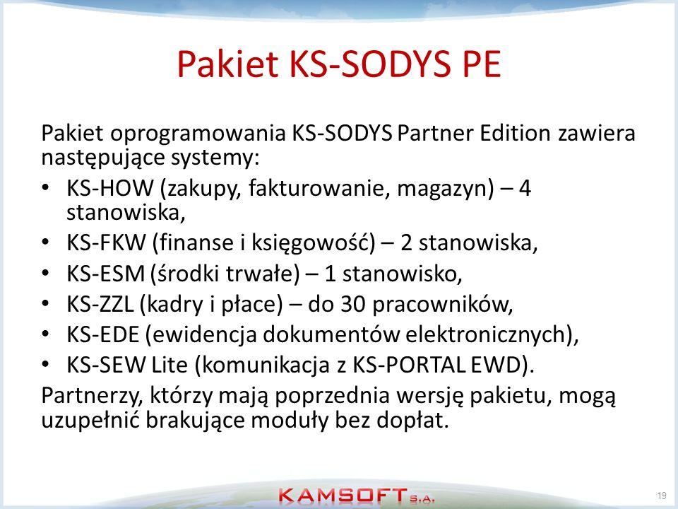 Pakiet KS-SODYS PE Pakiet oprogramowania KS-SODYS Partner Edition zawiera następujące systemy: KS-HOW (zakupy, fakturowanie, magazyn) – 4 stanowiska,