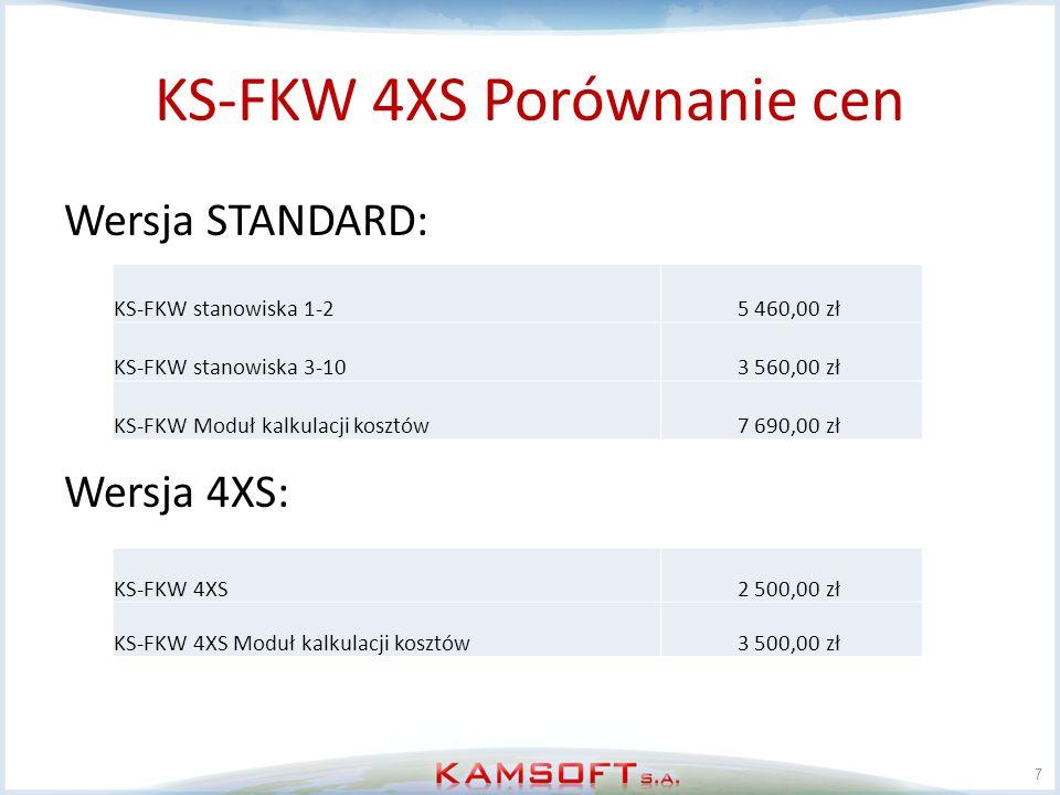 KS-FKW 4XS Porównanie cen Wersja STANDARD: Wersja 4XS: 7 KS-FKW stanowiska 1-2 5 460,00 zł KS-FKW stanowiska 3-10 3 560,00 zł KS-FKW Moduł kalkulacji