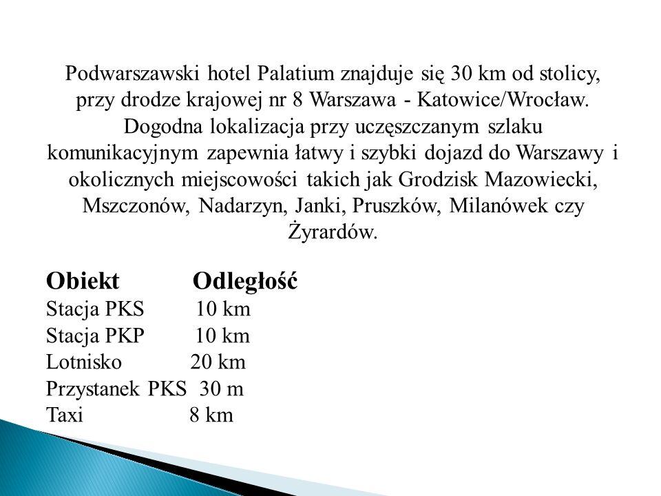 Podwarszawski hotel Palatium znajduje się 30 km od stolicy, przy drodze krajowej nr 8 Warszawa - Katowice/Wrocław. Dogodna lokalizacja przy uczęszczan