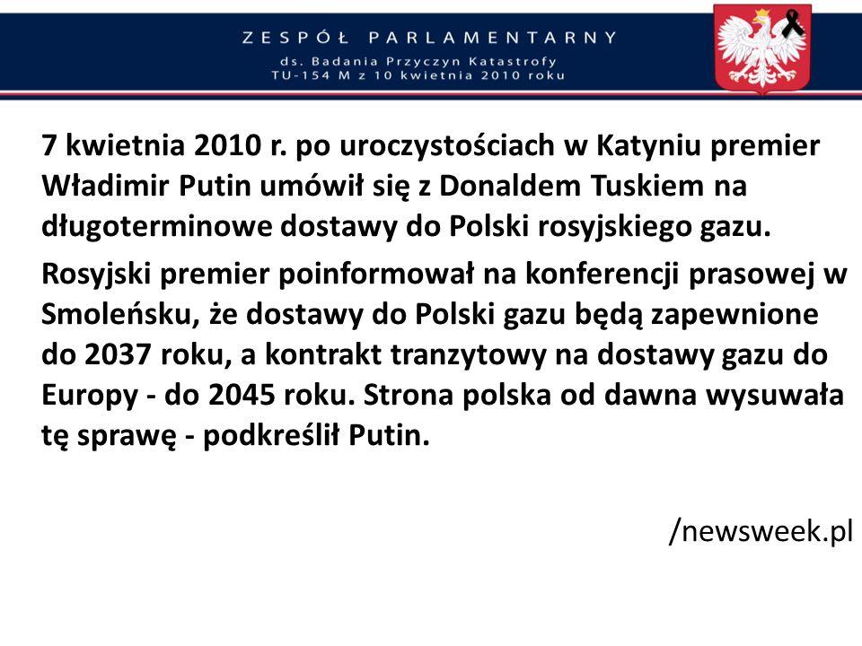 Gra Tuska z Rosją Zorganizowanie osobnej wizyty w Katyniu premiera D. Tuska Rząd D. Tuska z rządem W. Putina prowadził grę celem wyeliminowania Prezyd