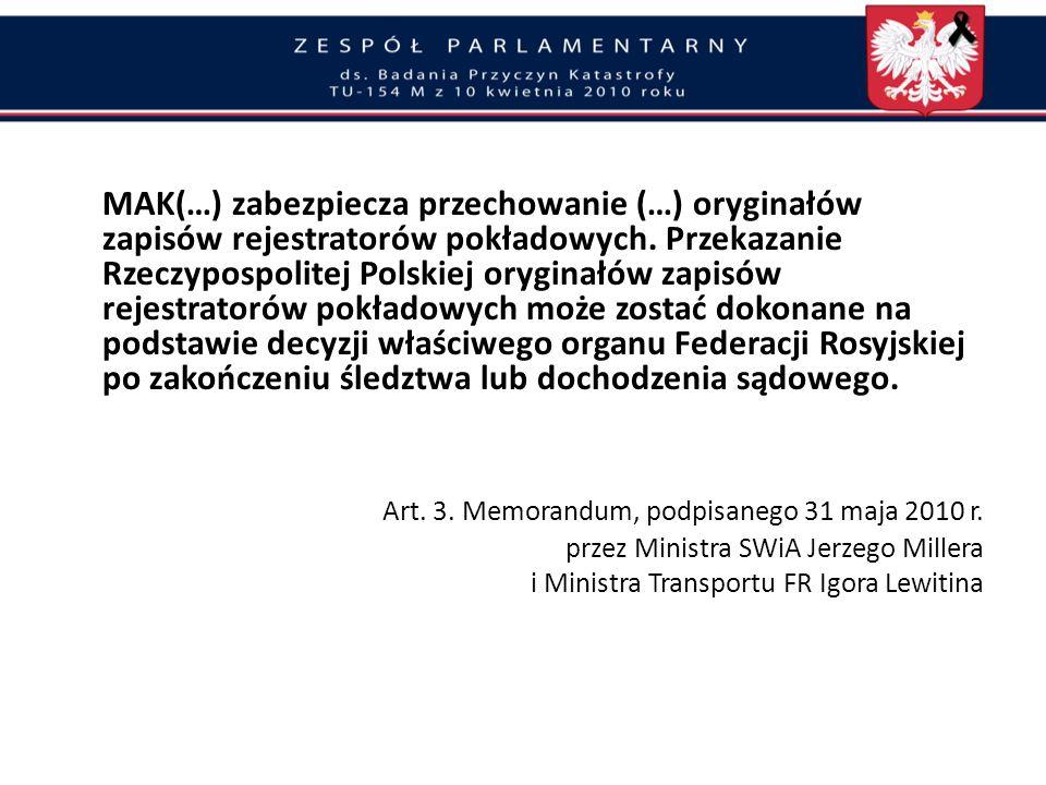 Oddanie śledztwa organom Federacji Rosyjskiej i utrudnianie postępowania wyjaśniającego Premier D. Tusk zawarł 13 kwietnia porozumienie z premierem W.