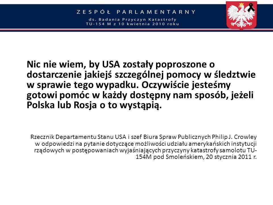 Oddanie śledztwa organom Federacji Rosyjskiej i utrudnianie postępowania wyjaśniającego przewodniczący Komisji Badania Wypadków Lotniczych oraz Naczel