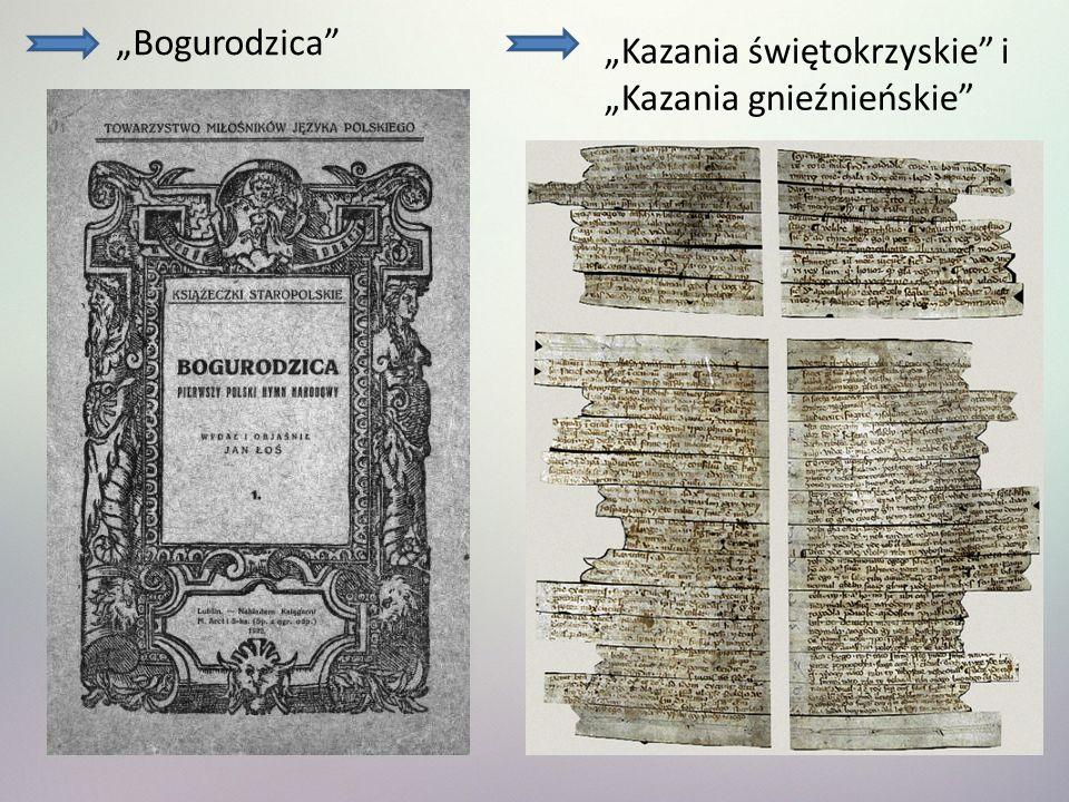 Bogurodzica Kazania świętokrzyskie i Kazania gnieźnieńskie