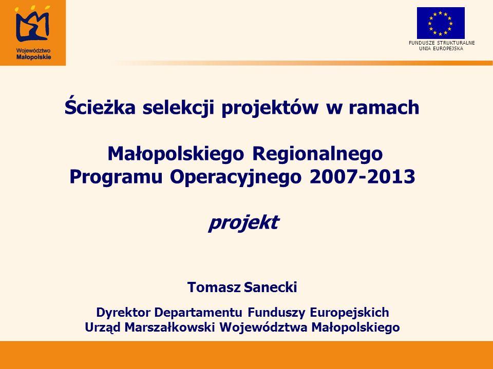UNIA EUROPEJSKA FUNDUSZE STRUKTURALNE Oceny merytorycznej projektów dokonuje Komisja Oceny Projektów na karcie oceny merytorycznej Każdy wniosek oceniany jest przez eksperta ds.