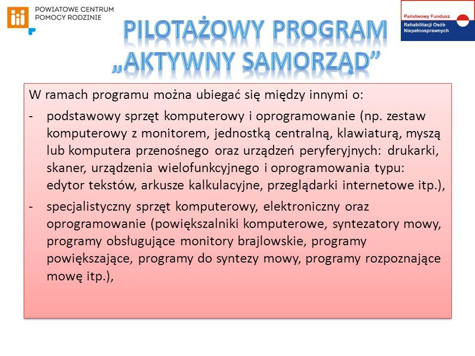 W ramach programu można ubiegać się między innymi o: -podstawowy sprzęt komputerowy i oprogramowanie (np.