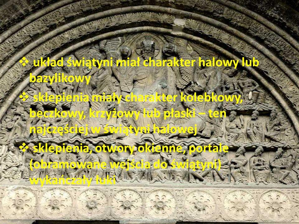 układ świątyni miał charakter halowy lub bazylikowy sklepienia miały charakter kolebkowy, beczkowy, krzyżowy lub płaski – ten najczęściej w świątyni h