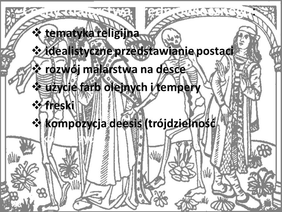 Cechy malarstwa średniowiecznego: tematyka religijna idealistyczne przedstawianie postaci rozwój malarstwa na desce użycie farb olejnych i tempery fre