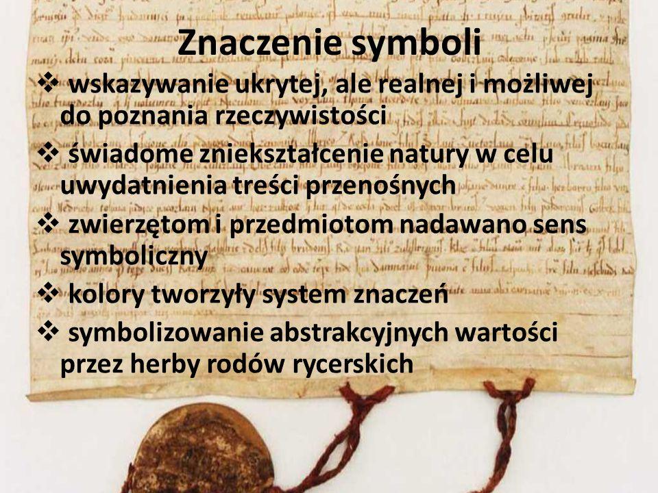 Znaczenie symboli wskazywanie ukrytej, ale realnej i możliwej do poznania rzeczywistości świadome zniekształcenie natury w celu uwydatnienia treści pr