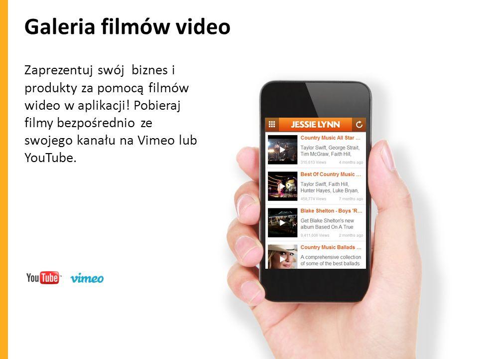 Galeria filmów video Zaprezentuj swój biznes i produkty za pomocą filmów wideo w aplikacji! Pobieraj filmy bezpośrednio ze swojego kanału na Vimeo lub