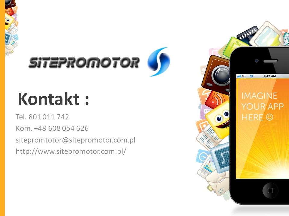 Kontakt : Tel. 801 011 742 Kom. +48 608 054 626 sitepromtotor@sitepromotor.com.pl http://www.sitepromotor.com.pl/