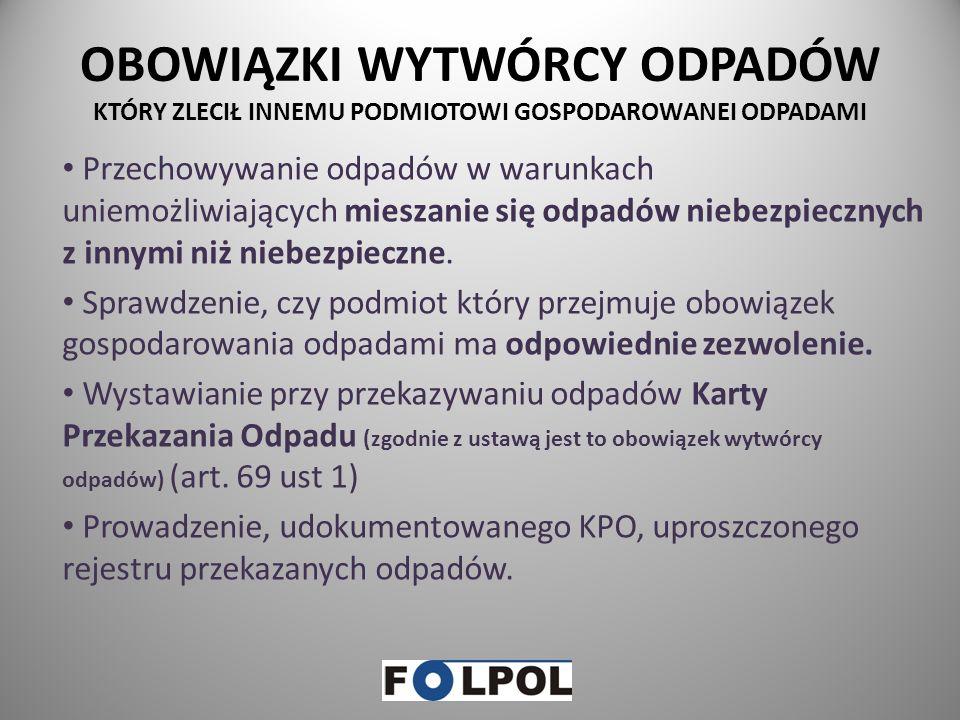KARY NAKŁADANE PRZEZ WIOŚ Administracyjną karę pieniężną wymierza się w wysokości nie mniej 1.000 zł i nie więcej niż 1.000.000 zł za (art.